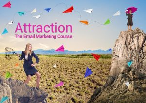 Attraction - The Email Marketing Course from Britefire